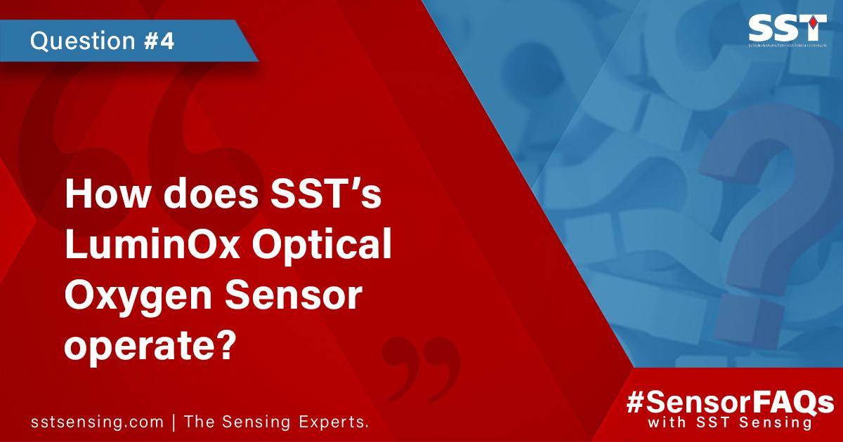 How does SST's LuminOx Optical Oxygen Sensor operate