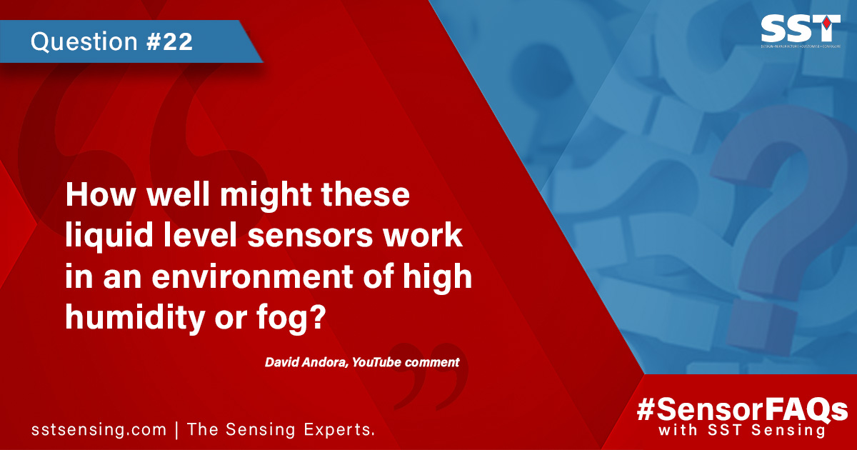 liquid level sensors in humidity or fog